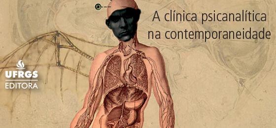 A clínica psicanalítica na contemporaneidade