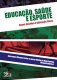 Educação, saúde e esporte: novosdesafios à Educação Física