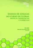Ensino de Línguas no curso de Letras: práticas, experiências e currículo