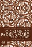 O crime do padre Amaro – Eça de Queirós: texto da primeira versão e ensaios