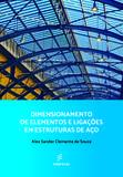 Dimensionamento de elementos e ligações em estruturas de aço