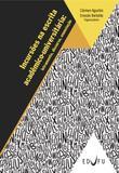 Incursões na escrita acadêmico-universitária: letramento, discurso, enunciação
