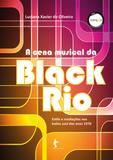 A cena musical da Black Rio: estilos e mediações nos bailes soul dos anos 1970