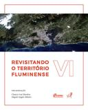 Revisitando o território fluminense, VI