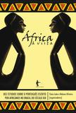 África à vista: dez estudos sobre o português escrito por africanos no Brasil do século XIX
