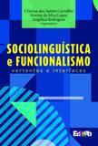 Sociolinguística e funcionalismo: vertentes e interfaces