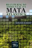 Recuperação ambiental da Mata Atlântica
