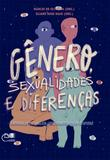 Gênero, sexualidades e diferenças: categorias de análise, (des)territórios de disputas