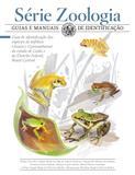 Guia de identificação das espécies de anfíbios (Anura e Gymnophiona) do estado de Goiás e do Distrito Federal, Brasil Central
