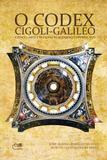 O Codex Cigoli-Galileo: ciência, arte e religião num enigma copernicano