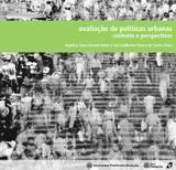 Avaliação de políticas urbanas: contexto e perspectivas