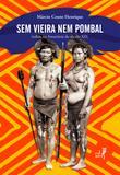 Sem Vieira nem Pombal: índios na Amazônia no século XIX