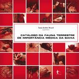 Catálogo da fauna terrestre de importância médica na Bahia