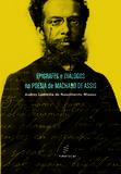 Epígrafes e diálogos na poesia de Machado de Assis