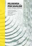 Filosofia da psicanálise: autores, diálogos, problemas