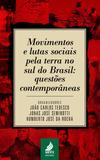 Movimentos e lutas sociais pela terra no sul do Brasil: questões contemporâneas