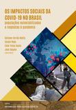 Os impactos sociais da Covid-19 no Brasil: populações vulnerabilizadas e respostas à pandemia