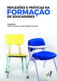 Reflexões e práticas na formação de educadores