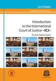 Introduction to International Court of Justice –ICJ–