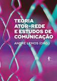 Teoria ator-rede e estudos de comunicação