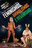 Relações multiespécies em rede: feminismos, animalismos e veganismo