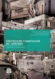 Construcción y significación del territorio. Comunidad El Codito, 2011