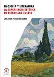 Filosofía y literatura: la experiencia estética en Estanislao Zuleta