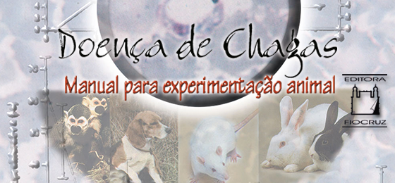 Doença de chagas: manual para experimentação animal